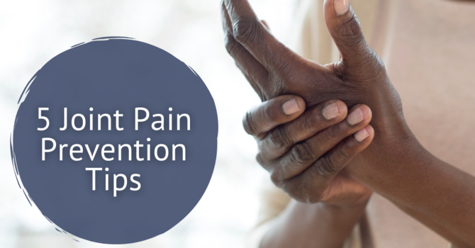 4 Joint Pain Prevention Tips