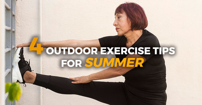 4 Outdoor Exercise Tips for Summer image
