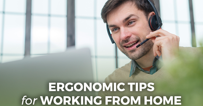 Ergonomic Tips for Working from Home image
