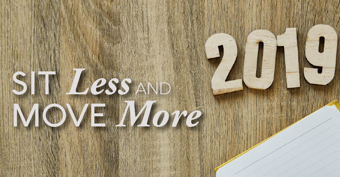 Resolve to Sit Less and Move More in 2019 image